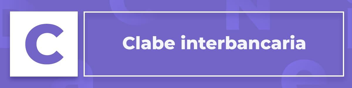 Qué es la clabe interbancaria
