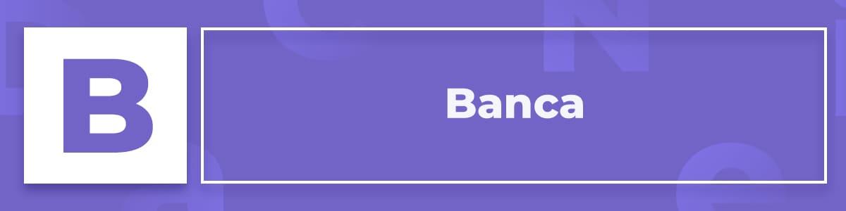 Qué es la Banca