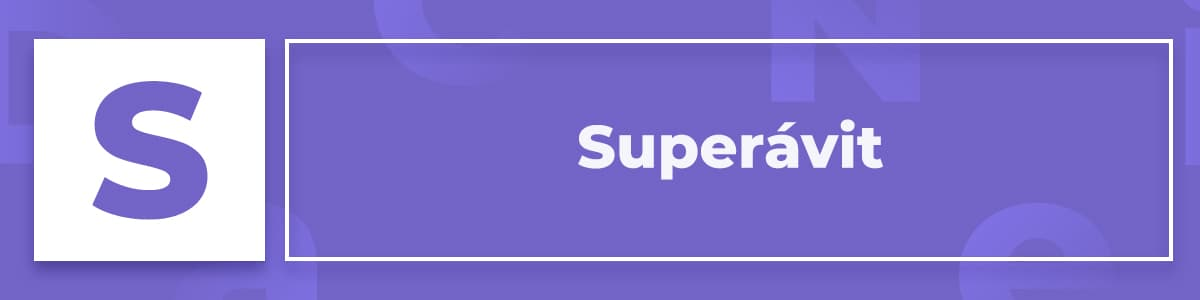 Qué es el Superávit