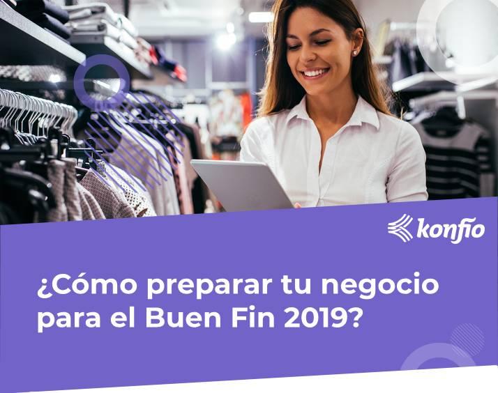 Cómo preparar tu negocio para el Buen Fin 2019